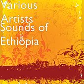 Sounds of Ethiopia by Various Artists