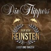 Nur vom Feinsten - Lasst uns tanzen! by Die Flippers