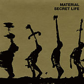 Play & Download Secret Life by Material   Napster