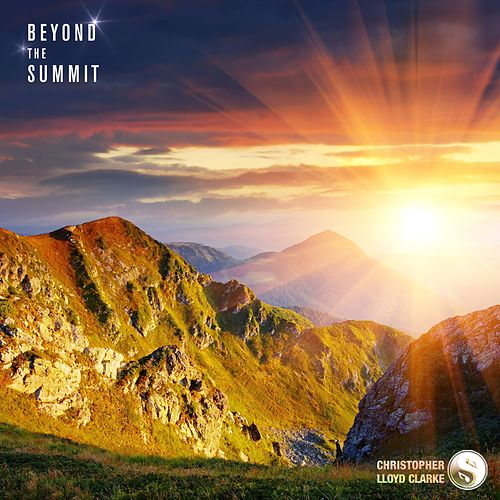 Beyond the Summit by Christopher Lloyd Clarke