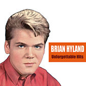 Unforgettable Hits by Brian Hyland