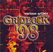 Gridlock '98 by Various Artists