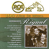RCA 100 Años de Música by Hermanos Rigual