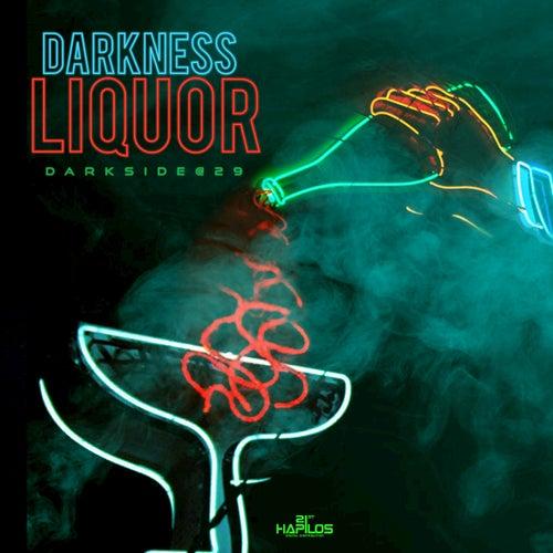 Liquor by Darkness