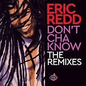 Don't Cha Know by Eric Redd