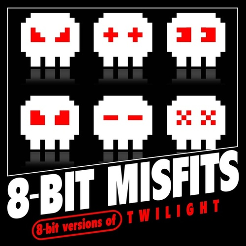 8-Bit Versions of Twilight von 8-Bit Misfits