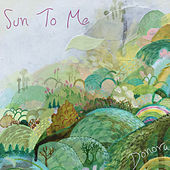 Sun to Me by Donora