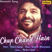 Chup Chand Hain by Babul Supriyo