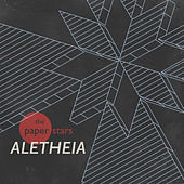 Aletheia by The Paper Stars