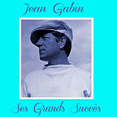 Jean Gabin - Ses Grands Succès by Various Artists