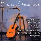 40 Anos de Bossa Nova by Various Artists