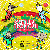 Semilla Tropical by Various Artists