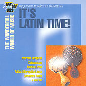 It's Latin Time! by Orquestra Romântica Brasileira