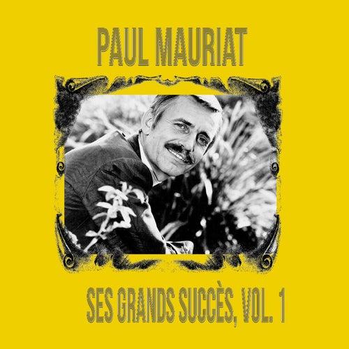 Paul Mauriat - Ses Grands Succès, Vol. 1 by Paul Mauriat
