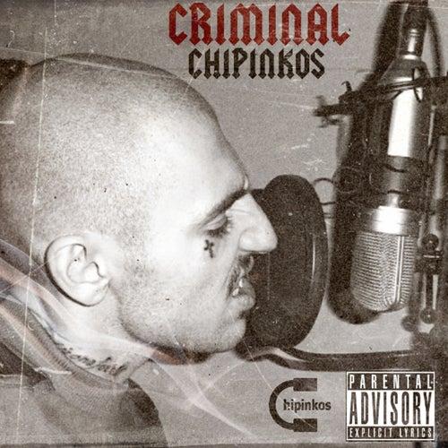 Criminal by Чипинкос