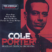 The American Songbook - Cole Porter by Brazilian Tropical Orchestra