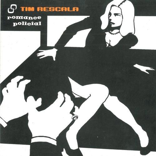 Romance Policial de Tim Rescala