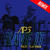 Have It (Remixes EP) by Ap3
