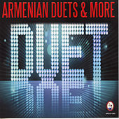 Armenian Duets & More by Various Artists