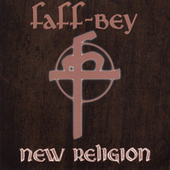 New Religion di Faff-Bey