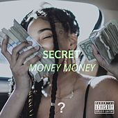 Money Money by Secret