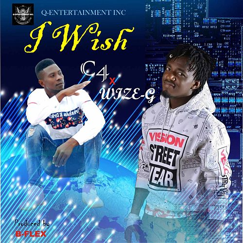 I Wish (feat. Wize-G) by C4