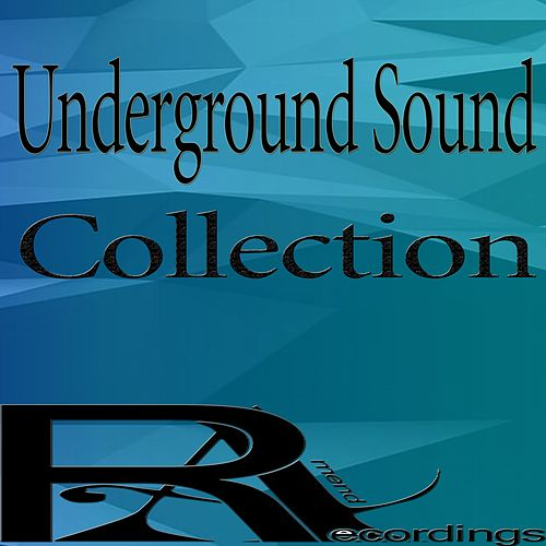 Underground Sound Collection by Various