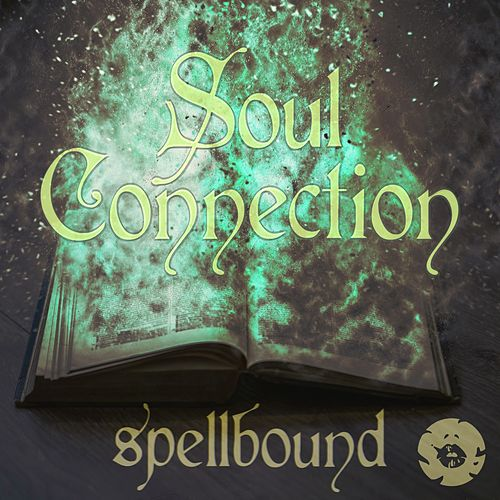 Spellbound - Single by Soul Connection