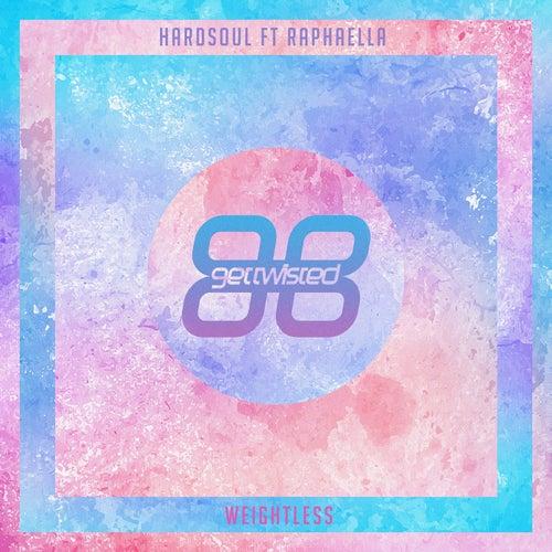 Weightless (feat. Raphaella) by Hardsoul