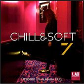 Chill & Soft, Vol. 7 - EP by Various Artists