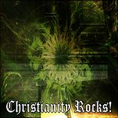 Christianity Rocks! by Praise and Worship