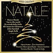 Natale, Bianco Natale, Joy to the world, Tu scendi dalle stelle, All I want for Christmas, Feliz Navidad, Jingle Bells (Merry Christmas) by Various Artists