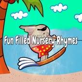 Fun Filled Nursery Rhymes by Nursery Rhymes