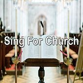 Sing For Church by Musica Cristiana