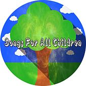 Songs For All Children by Nursery Rhymes