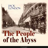 The People of the Abyss by John Stanbridge