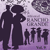 Allá en el Rancho Grande by Various Artists