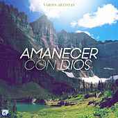 Amanecer Con Dios by Various Artists