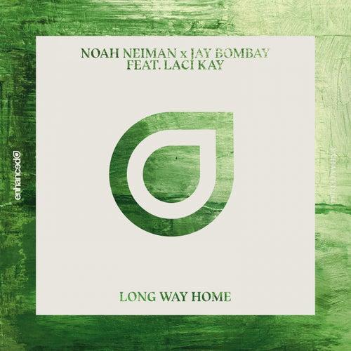 Long Way Home (feat. Laci Kay) by Noah Neiman