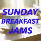 Sunday Breakfast Jams von Various Artists