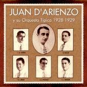 1928 - 1929 by Juan D'Arienzo y su Orquesta Típica