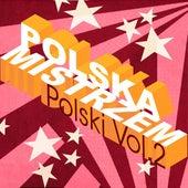 Polska mistrzem Polski vol. 2 by Various Artists