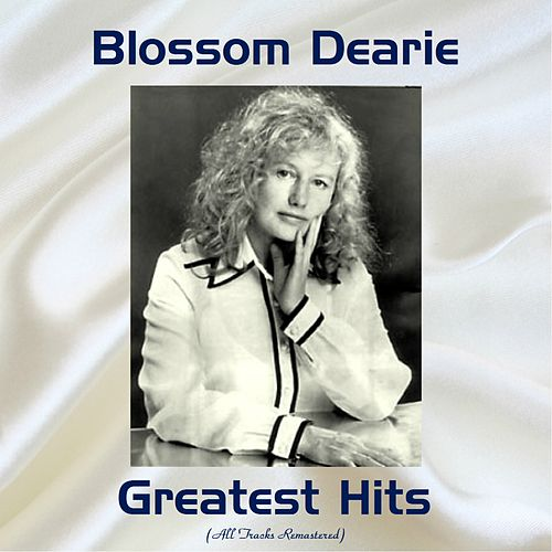 Blossom Dearie Greatest Hits (Remastered 2017) by Blossom Dearie