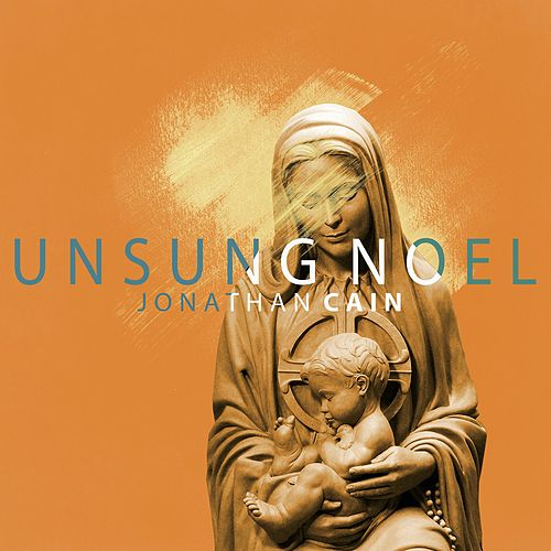 Unsung Noel by Jonathan Cain