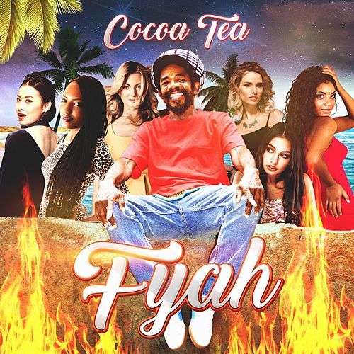Fyah by Cocoa Tea