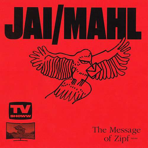 The Message of Zipf by Jai