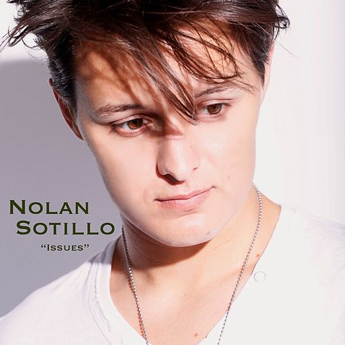 Issues by Nolan Sotillo