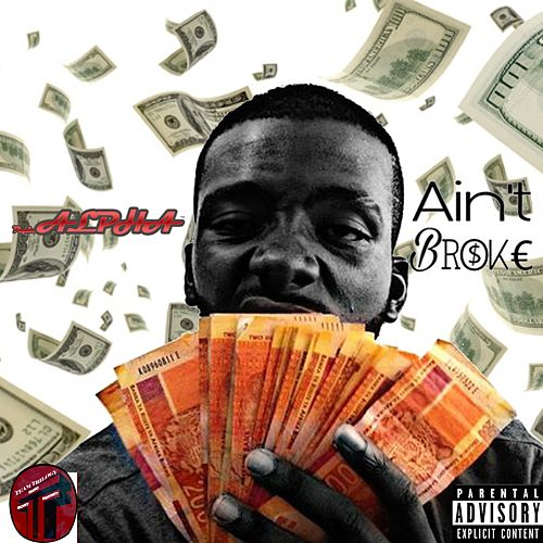 Ain't Broke by Alpha