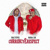 Currency & Respect by Maniac Lok
