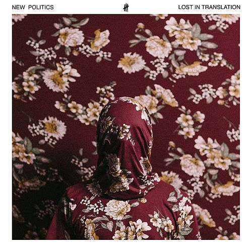 Lost in Translation by New Politics